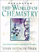 Exploring the World of Chemistry Paperback