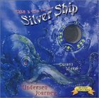 Undersea Journey (Take A Trip On The Silver Ship Series) Board Book