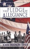 The Story of the Pledge of Allegiance Hardback