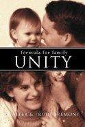 Formula For Family Unity Paperback
