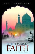With Daring Faith Paperback
