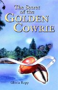 Secret of the Golden Cowrie Paperback