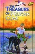 The Treasure of Pelican Cove Paperback