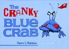The Cranky Blue Crab Paperback