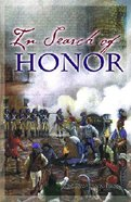 In Search of Honor Paperback