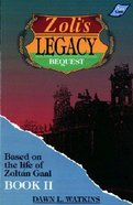Bequest (#02 in Zoli's Legacy Series) Paperback