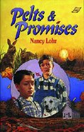 Pelts & Promises Paperback