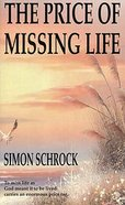 The Price of Missing Life Paperback