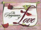 The Fragrance of Love Paperback