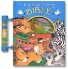 My Take-Along Bible Board Book