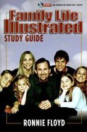 Family Life Illustrated (Study Guide) Paperback