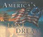 America's Lost Dream Hardback