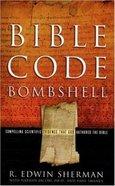 Bible Code Bombshell Paperback