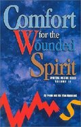 Spiritual Warfare #04: Comfort For the Wounded Spirit Paperback
