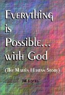 Everything is Possible With God Paperback
