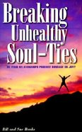Breaking Unhealthy Soul-Ties Paperback