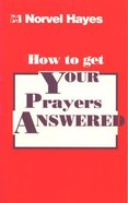 How to Get Your Prayers Answered Booklet