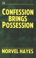 Confession Brings Possession Booklet