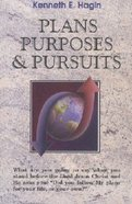 Plans, Purposes & Pursuits Paperback