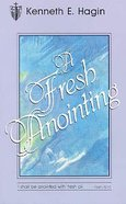 A Fresh Anointing Paperback