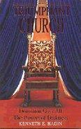 The Triumphant Church Paperback