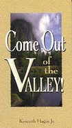 Come Out of the Valley! Paperback