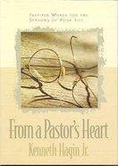 From a Pastor's Heart Hardback