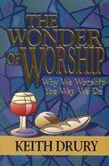 The Wonder of Worship Paperback