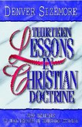 13 Lessons on Christian Doctrine (Youth Edition) Paperback