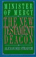 The New Testament Deacon