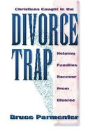 Christians Caught in the Divorce Trap Paperback