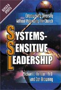 Systems-Sensitive Leadership