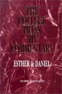 Esther & Daniel (College Press Niv Commentary Series)
