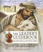 Life Principles For Following Christ (Leaders Guide) (Following God: Character Builders Series)