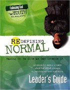 Redifining Normal (Leader's Guide) (#03 in Following God For Youth And Young Adults Series) Paperback