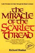 The Miracle of the Scarlet Thread Paperback