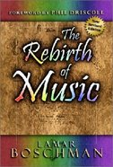The Rebirth of Music Paperback