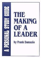The Making of a Leader (Study Guide)