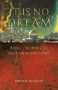 It is No Dream Paperback