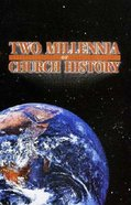 Two Millenia of Church History Paperback