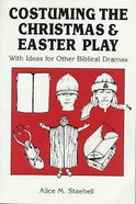 Costuming the Christmas & Easter Play