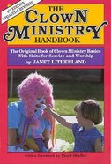 The Clown Ministry Handbook