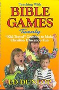 Teaching With Bible Games Paperback