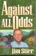 Against All Odds (International Adventures Series) Paperback