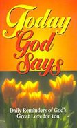 Today God Says