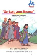 Get Lost Little Brother (Me Too! Series) Hardback