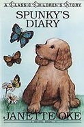 Classic Collection #09: Spunky's Diary Paperback