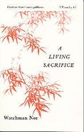 A Living Sacrifice (#01 in Basic Lessons Series) Paperback
