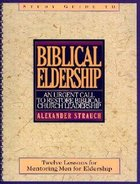 Biblical Eldership (Study Guide) Spiral