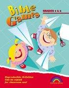 Bible Games: Grades 5&6 (Reproducible) Paperback